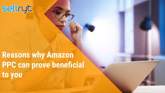 Reasons why Amazon PPC can prove beneficial to youReasons why Amazon PPC can prove beneficial to you